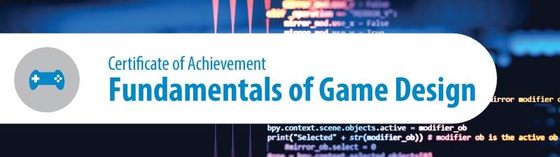fundamentals of game design certificate